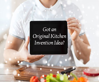 innovate kithcen gadgets wanted!